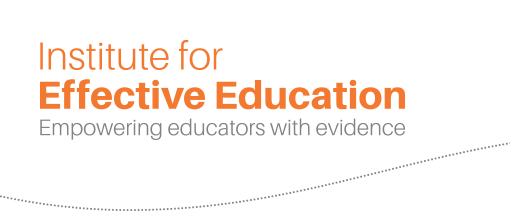 Institute for Effective Education - Empowering educators with evidence